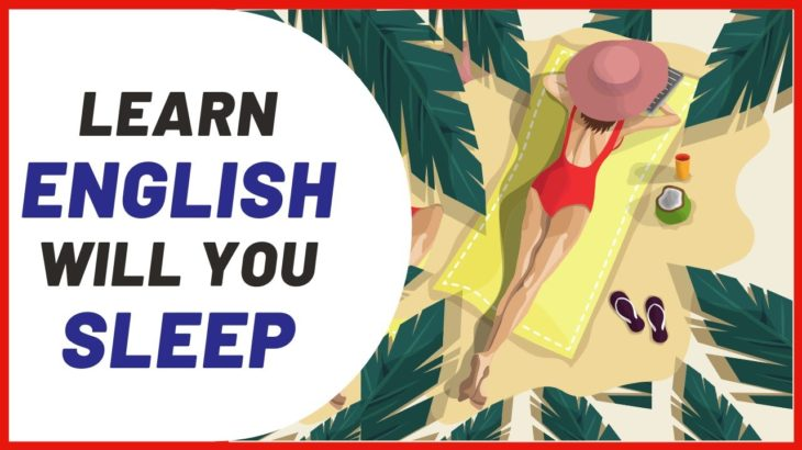 English Conversation; Learn while you Sleep with 10 Hours